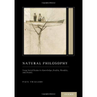 Natural Philosophy: From Social Brains to Knowledge, Reality, Morality, and Beauty