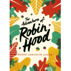 The Adventures Of Robin Hood (Green Puffin Classics)