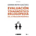 Evaluación y diagnóstico en logopedia (Vol. II). Población pediátrica