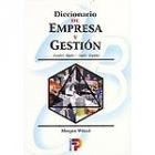 Diccionario de empresa y gestión : español-inglés/ inglés-español