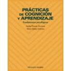 Prácticas de cognición y aprendizaje. Fundamentos psicológicos
