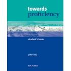 Towards Proficiency: Student's Book