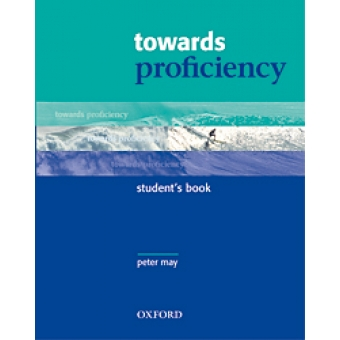 Towards Proficiency: Student's Book