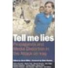 Tell me lies: propaganda and media...