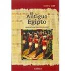 El Antiguo Egipto. Anatomía de una civilización