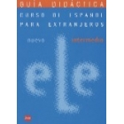 Nuevo Ele: Intermedio Guía didáctica