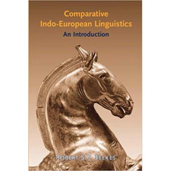 Comparative Indo-European Linguistics: An introduction