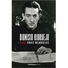Dionisio Ridruejo: casi unas memorias (edición al cuidado de jordi Amat)