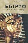 Egipto. Hombres. Dioses. Faraones
