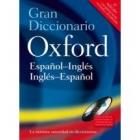 Gran Diccionario Oxford español-inglés/inglés-español 4ª ed. (sin CD-ROM)