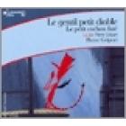 Le gentil petit diable / Le petit cochon futé. Audiolivre (1 CD). (Col. Écoutez lire)