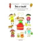 Tots a taula! Un llibre sorpresa per descobrir què mengen els nens del món