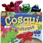 Deditos marionetas. Los Cosqui Monstruos (incluye 4 marionetas de peluche para dedos)