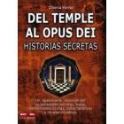 Del Temple al Opus Dei. Historias secretas