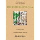 Oblidar Barcelona (Premi XXXIII Premi Born de Teatre 2008)