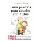 Guía práctica para abuelos con nietos
