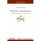 Etnografías contemporáneas. Anclajes, métodos y claves para el futuro