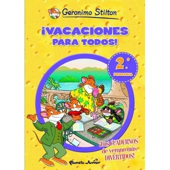 ¡Vacaciones para todos! 2º a 3º de Primaria Gerónimo Stilton