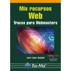 Mis recuerdos Web. Trucos para webmasters