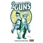2 guns. Armados en la sombra