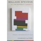 Wallace Stevens and the Demands of Modernity: Toward a Phenomenology of Value