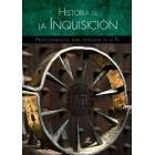 Historia de la Inquisición. Procedimientos para defender la Fe