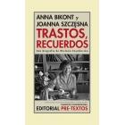 Trastos, recuerdos: una biografía de Wislawa Szymborska