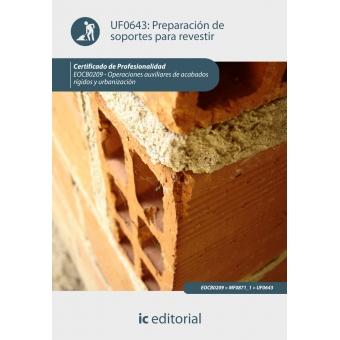 Preparación de soportes para revestir. eocb0209 - operaciones auxiliares de acabados rígidos y urbanización