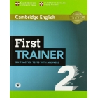 First Trainer 2 Six Practice Tests with Answers with Audio Download