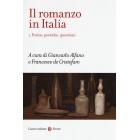 Il romanzo in Italia: 1 (Frecce)