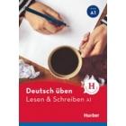 Lesen & Schreiben A1. Deutschen üben