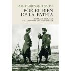 Por el bien de la patria. Guerras y ejércitos en la construcción de España