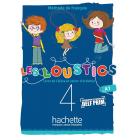 Les Loustics (6 niveaux) volume 4 : Livre de l'élève + cahier d'activités + CD audio