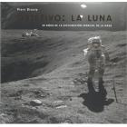 Objetivo: la luna. 50 años de la exploración espacial de la nasa