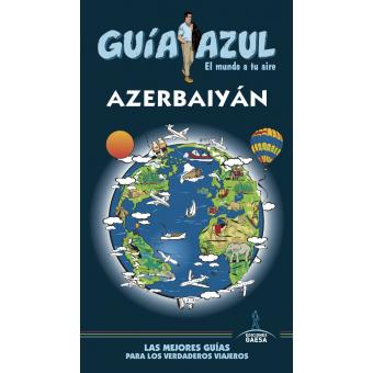 Azerbaiyán Guía Azul