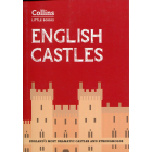 English Castles: Englands most dramatic castles and strongholds (Collins Little Books)