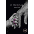Los niños de mangle (premio de Novela Negra Ciudad de Getafe 2019)