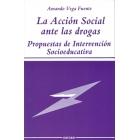Acción social ante las drogas. Propuestas de intervención socioeducativa