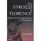 The Strozzi of Florence (Widowhood & family solidarity in the Renaissance)
