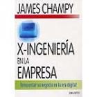 X-Ingenieria en la empresa.Reinventar su negocio en la era digital