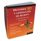 Motores 3D y Lenguajes de Script. Incluye CD-ROM