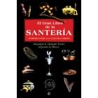 El gran libro de la santería. Introducción a la cultura yoruba