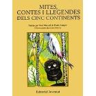 Mites, contes i llegendes desl cinc continents