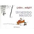 Calvin & Hobbes 4. Un mundo mágico