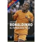 Pack. Ronaldinho el futbolista feliz. Libro + DVD