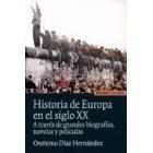 Historia de Europa en el siglo XX. A través de grandes biografías, novelas y películas