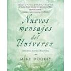 Nuevos mensajes del universo.Bailar la danza de la vida