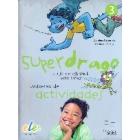 Superdrago 3 Cuaderno de actividades