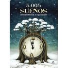 5.005 Sueños : Interpretación y significado