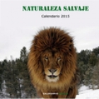 Calendario Naturaleza salvaje 2015